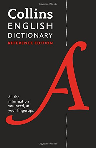 Collins English Dictionary Reference edition: 290,000 words and phrases por Collins Dictionaries