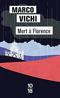 Mort à Florence par Marco Vichi