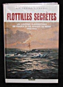 Flotilles secrètes. Les liaisons maritimes clandestines en France et en Afrique du Nord, 1940-1944