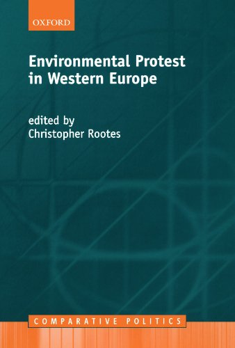Environmental Protest in Western Europe (Comparative Politics)