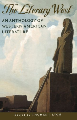 The Literary West: Anthology of Western American Literature