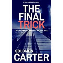 The Final Trick: Final Trick Private Investigator Crime Thriller Series Book 1