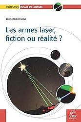 Armes laser fiction ou realite (les)