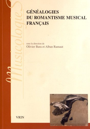 Généalogies du romatisme musical français