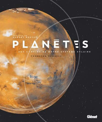 Planètes, aux confins de notre système solaire par Thorsten Dambeck