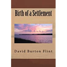Birth of a Settlement