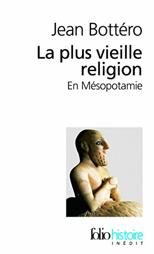 La plus vieille religion : En Mésopotamie
