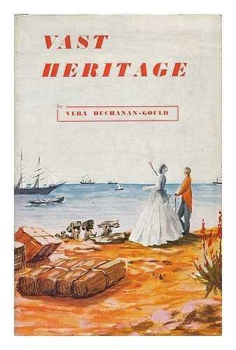 Vast Heritage / by Vera Buchanan-Gould