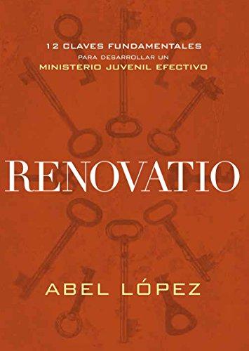 Renovatio: 12 claves fundamentales para desarrollar un ministerio ...