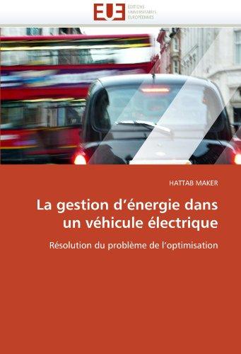 La gestion d''énergie dans un véhicule électrique par HATTAB MAKER