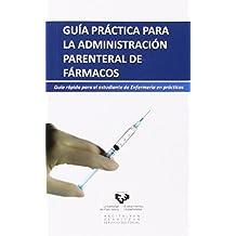 Guía práctica para la administración parenteral de fármacos
