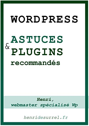 Wordpress, astuces plugins