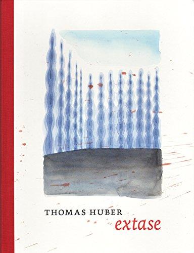 Thomas Huber - Extase