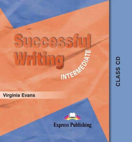 Successful Writing. Intermediate Level.  CD por Virginia Evans