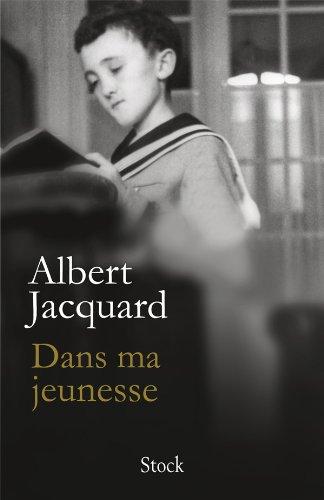Dans ma jeunesse par Albert Jacquard