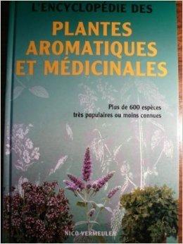 L'encyclopédie des plantes aromatiques et médicinales