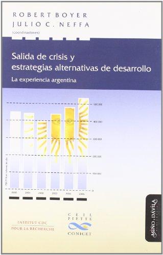 Descargar Libro Salida de crisis y estrategias alternativas de desarrollo (Nuevas Teorias Economicas) de Robert Boyer