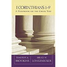 1 Corinthians 1-9: A Handbook on the Greek Text (Baylor Handbook on the Greek New Testament) (English Edition)