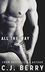 All The Way (The Sarah Kinsely Story - Book #1)