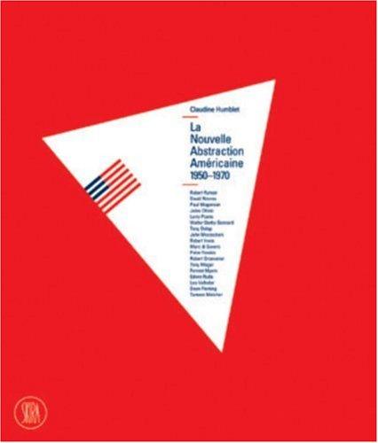 La Nouvelle Abstraction américaine, 1950-1970 (coffret 3 volumes)