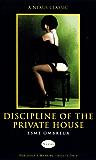 Discipline Of The Private House (Nexus)