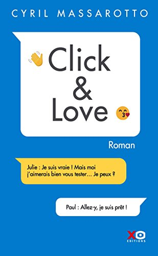 Click & Love par Cyril Massarotto