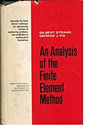 An Analysis of the Finite Element Method (Prentice-Hall Series in Automatic Computation) by Gilbert Strang (1973-09-30)