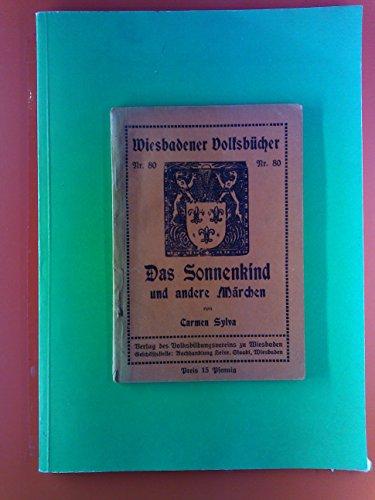 Wiesbadener Volksbücherei Nr. 80. Das Sonnenkind und andere Märchen.