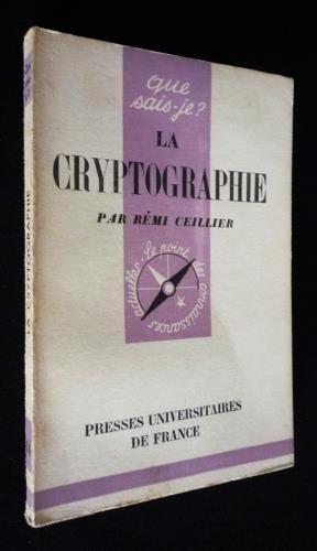 La Cryptographie par Ceillier Rémi