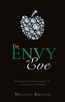 The Envy of Eve by [B Kruger, Melissa]