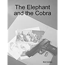 The Elephant and the Cobra