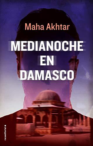Medianoche en Damasco - Maha Akhtar 41yBBRP-%2BfL