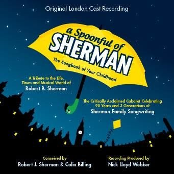 A Spoonful Of Sherman - Original London Cast (Cast Poppins London Mary)