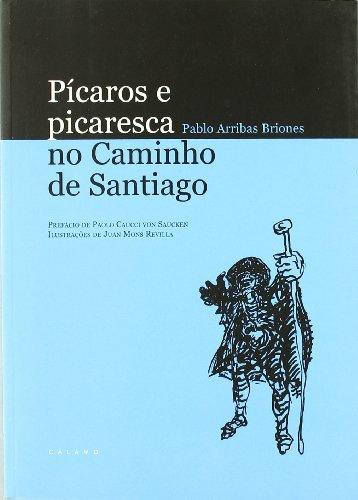 Picaros E Picaresca No Caminho De Santiago