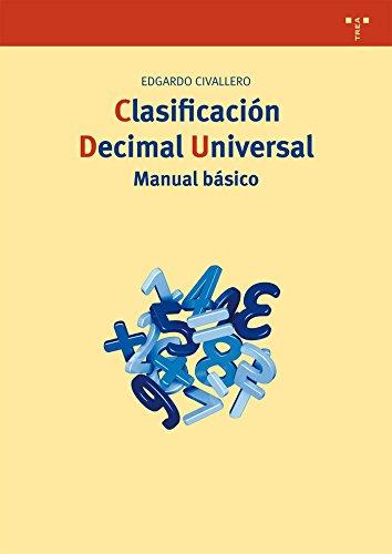 Clasificación decimal universal : manual básico por Edgardo Civallero Rodríguez