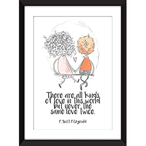 F. Scott Fitzgerald - There Are Kinds of Love in This World Quote - Unframed Print/Ungerahmter Druck