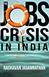 #9: The Jobs Crisis in India