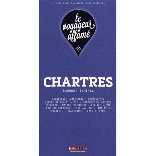 le voyageur affamé - Chartres