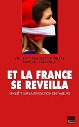 Et la France se réveilla : Enquête sur la révolution des valeurs