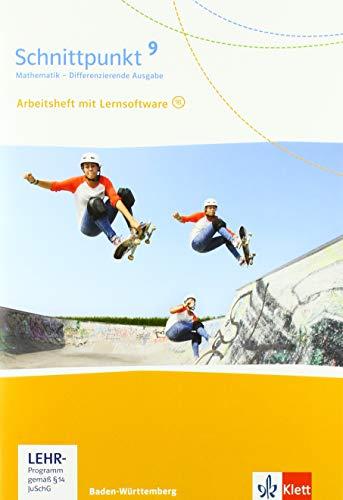 Schnittpunkt Mathematik 9. Differenzierende Ausgabe Baden-Württemberg: Arbeitsheft mit Lösungsheft und Lernsoftware Klasse 9 (Schnittpunkt Mathematik. ... Ausgabe für Baden-Württemberg ab 2015)