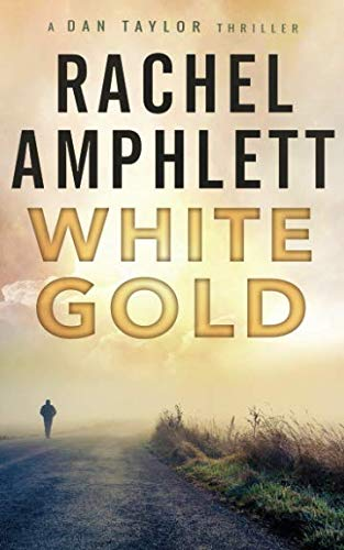 White Gold (Dan Taylor 1)