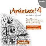 ¡Apúntate! 2. Fremdsprache Allgemeine Ausgabe. Band 4. Vorschläge zur kompetenzorientierten Leistungsmessung. CD-Extra. CD-ROM und CD auf einem Datenträger