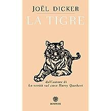 La tigre (Italian Edition)