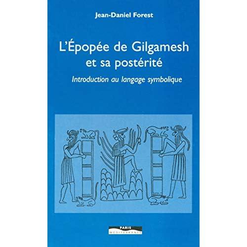 EPOPEE GILGAMESH & POSTERITE