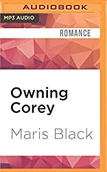 Owning Corey by Maris Black (2016-05-17)