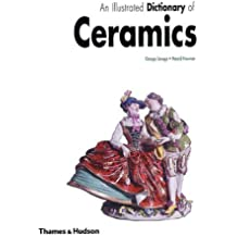 An Illustrated Dictionary of Ceramics
