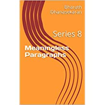Meaningless Paragraphs: Series 8 (English Edition)