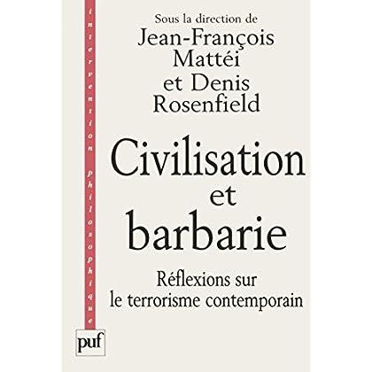 Civilisation et barbarie : Réflexions sur le terrorisme contemporain