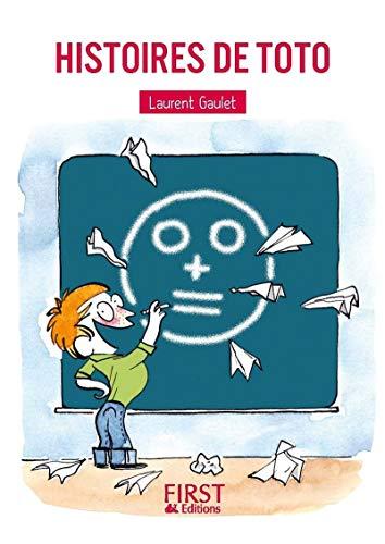 Petit livre de - Histoires de Toto par Laurent GAULET