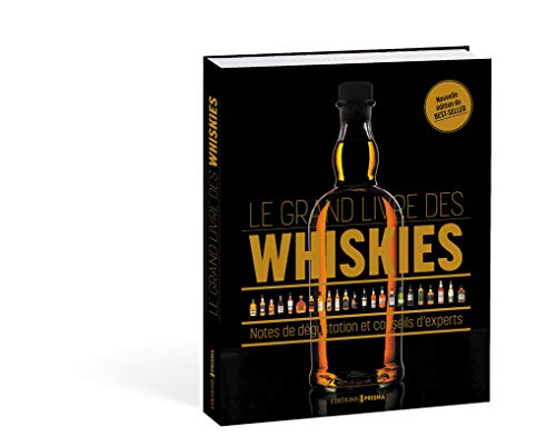 Le grand livre des whiskies - nouvelle édition par Gavin d Smith
